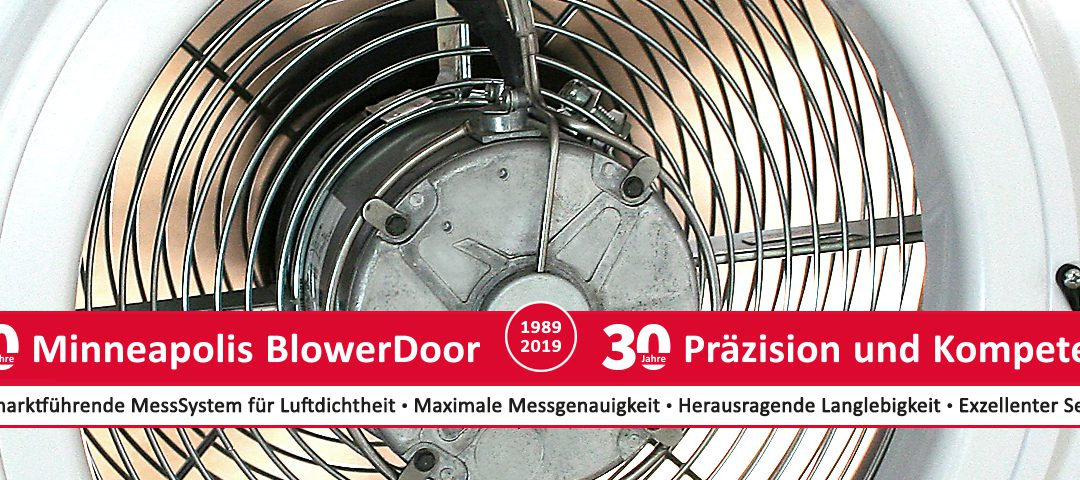 30 Jahre Minneapolis BlowerDoor in Deutschland